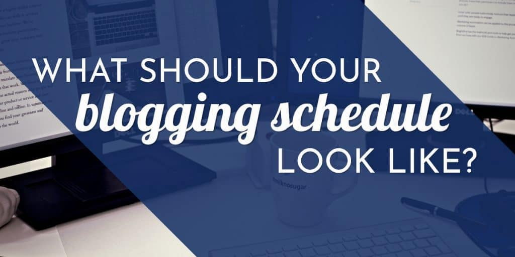 image of social media graphic with blogging schedule written on it