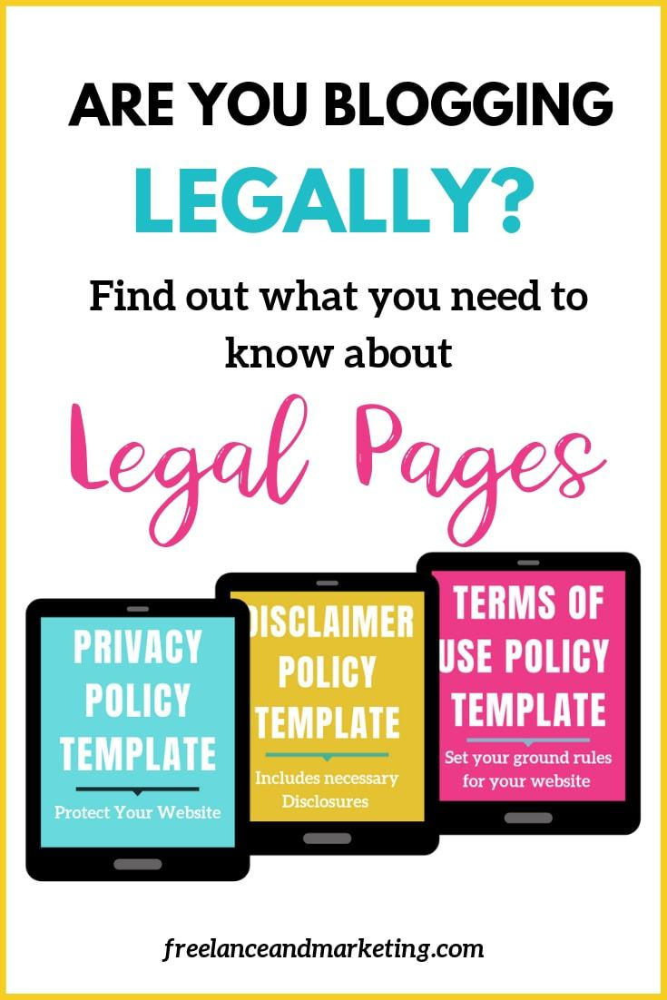Legal pages for blogs to make them legally compliant. Find legal tips for blogs and small businesses. Find privacy policy template for blogs and websites. Learn about blog legal templates and blog legal tips. #blogginglegally #legaltipsforbloggers #legalpolicytemplates