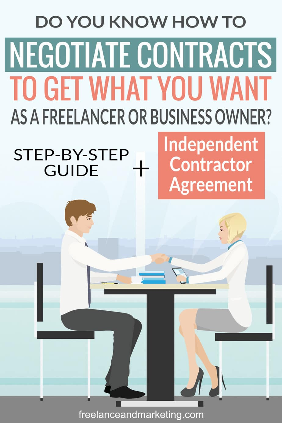 Do you know how to negotiate contracts successfully to get what you want every time? An in-depth, step-by-step blog post about how to negotiate, come to an agreement, create a contract so that you can protect your business and get what you want. Learn my methods. The post also includes a link to my hiring an independent contractor or virtual assistant contract template. #negotiation #businesscontract #businessgoals #contracts #smallbusienss #businessowner #smallbusinessowner